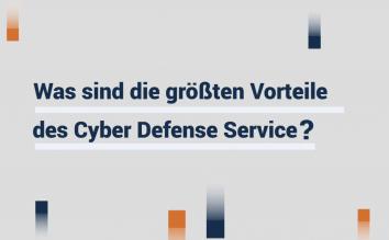 Die größten Vorteile des Cyber Defense Service